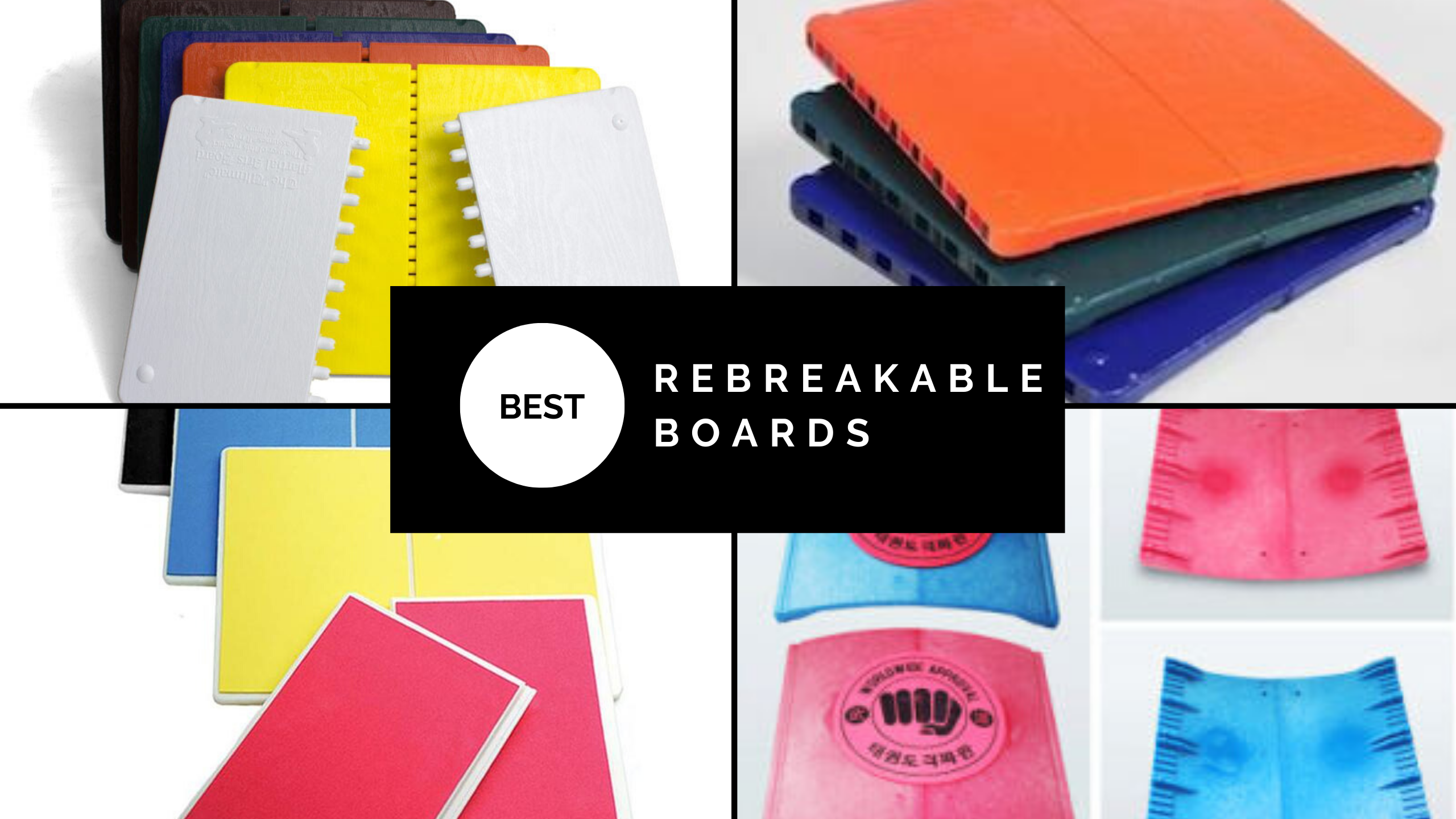 Best Rebreakable Boards